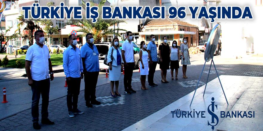 Türkiye İş Bankası 96. Yaşını Kutluyor