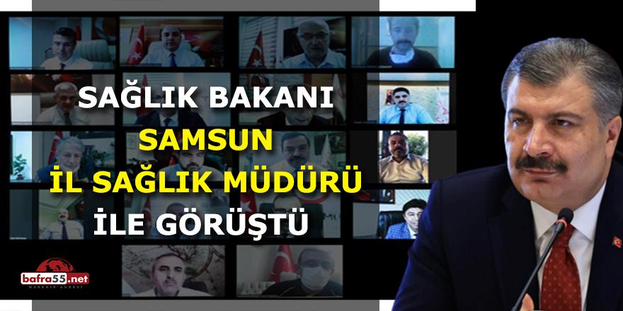 Sağlık Bakanı Samsun İl Sağlık Müdürü ile Görüştü