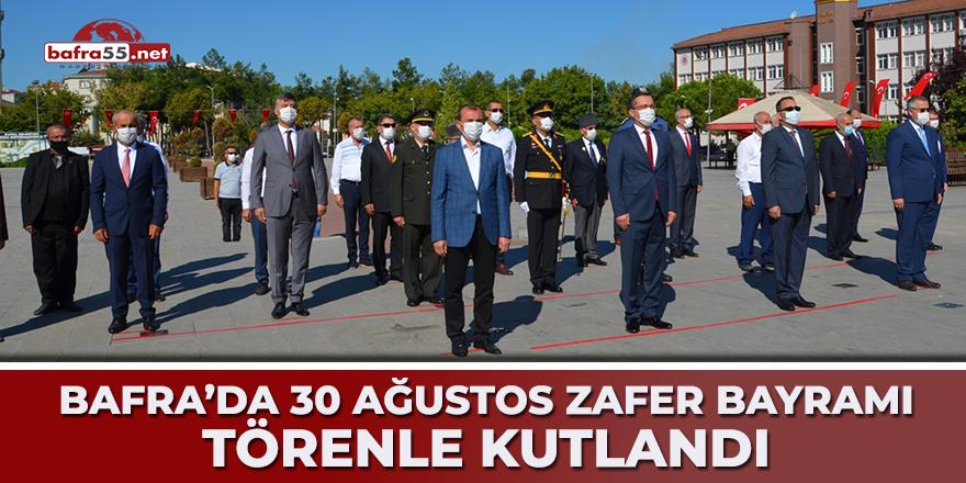 BAFRA'DA 30 AĞUSTOS ZAFER BAYRAMI COŞKUSU