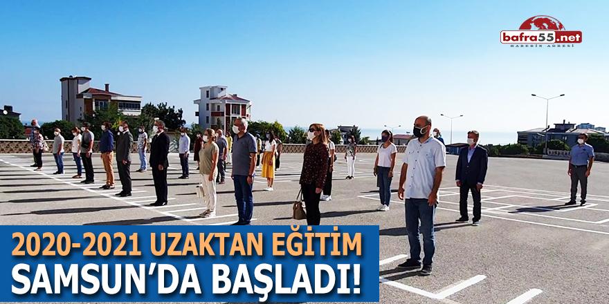 2020-2021 Uzaktan Eğitim Samsun'da Başladı