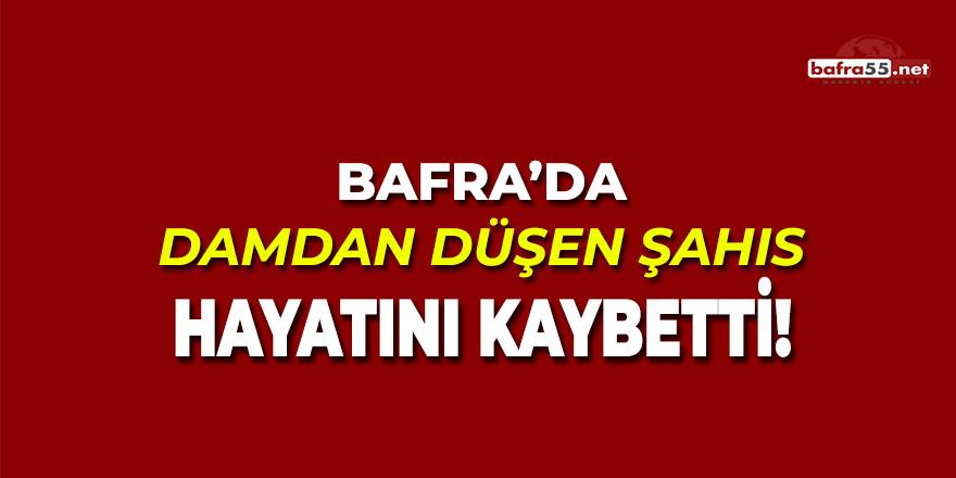 Bafra'da Damdan Düşen Şahıs Hayatını Kaybetti!