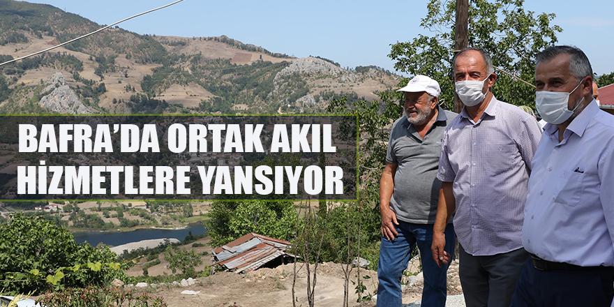 BAFRA'DA ORTAK AKIL, HİZMETLERE YANSIYOR