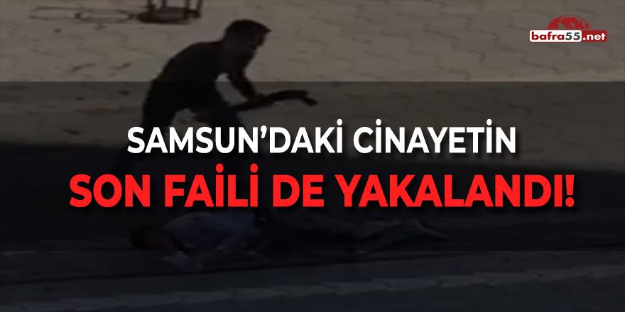 Samsun'daki Cinayetin Son Faili de Yakalandı!