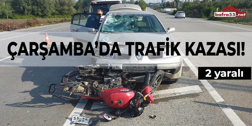 Çarşamba'da Trafik Kazası! 2 yaralı