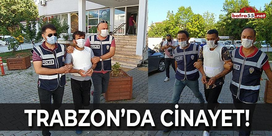 Trabzon'da Cinayet!