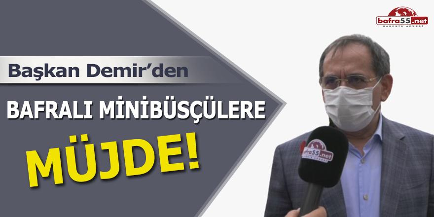 Başkan Demir'den Bafra Minibüs Esnafına Müjde