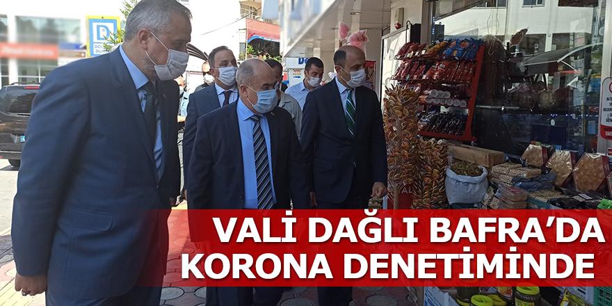Samsun Valisi Dr. Zülkif Dağlı Bafra'da korona denetiminde