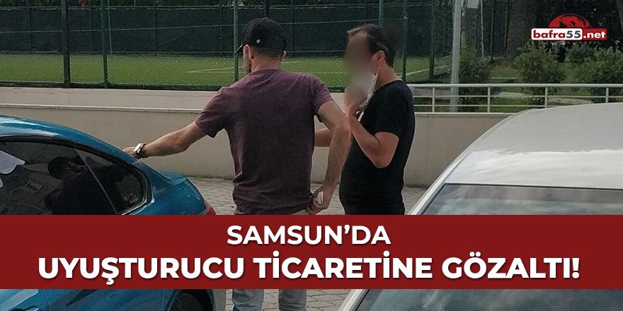 Samsun'da uyuşturucu ticaretine gözaltı!