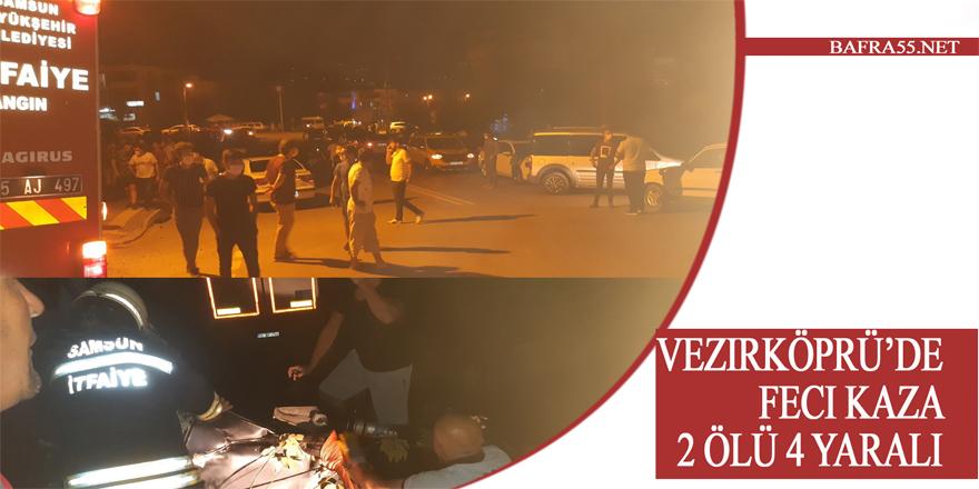 Vezirköprü'de feci kaza:2 ölü,4 yaralı