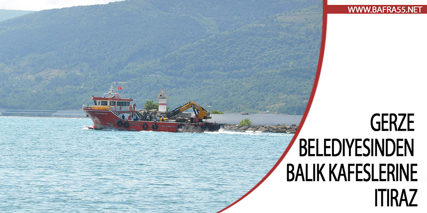Gerze Belediyesinden balık kafeslerine itiraz