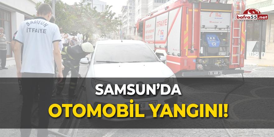 Samsun'da otomobil yangını!