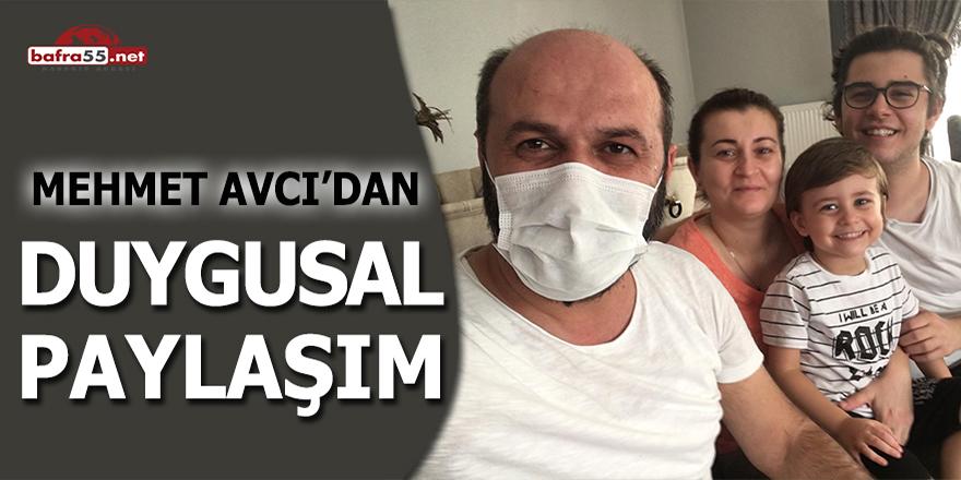 Mehmet Avcı'dan duygusal paylaşım
