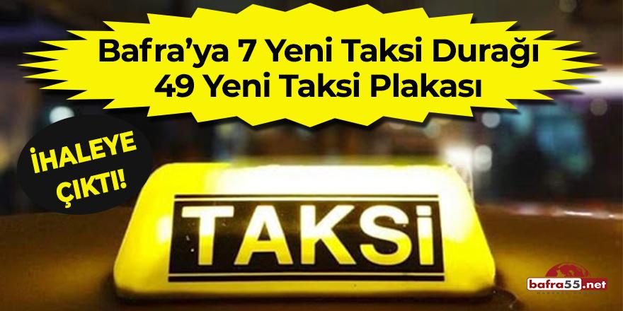 Bafra'ya 7 yeni taksi durağı 49 yeni taksi plakası