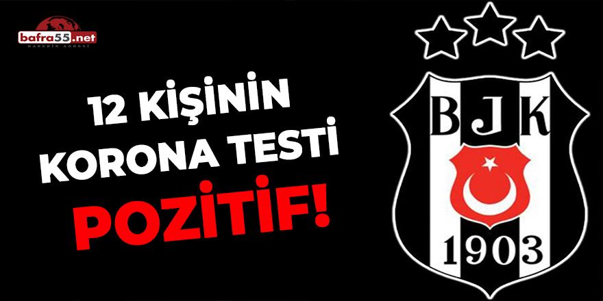 Beşiktaş'ta 12 kişinin korona testi pozitif!