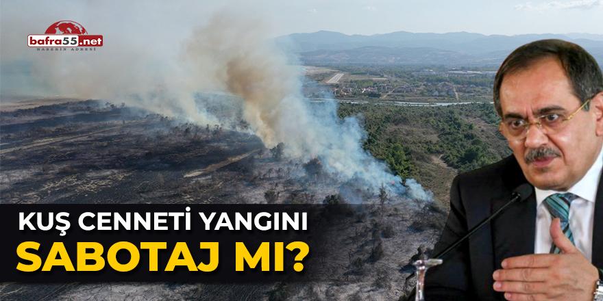 Kuş Cenneti yangını sabotaj mı?