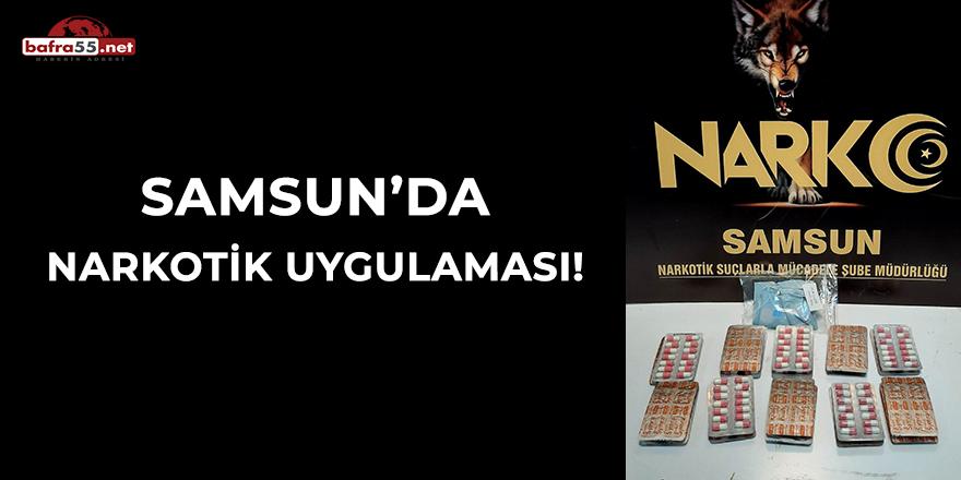 Samsun'da narkotik uygulaması!