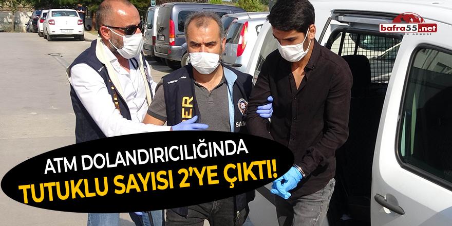 ATM dolandırıcılığında tutuklu sayısı 2'ye çıktı!