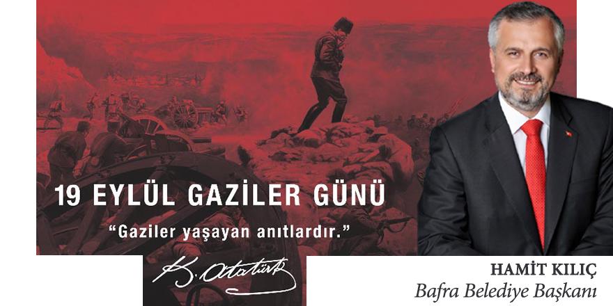 Başkan Kılıç'ın 19 Eylül Gaziler Günü mesajı