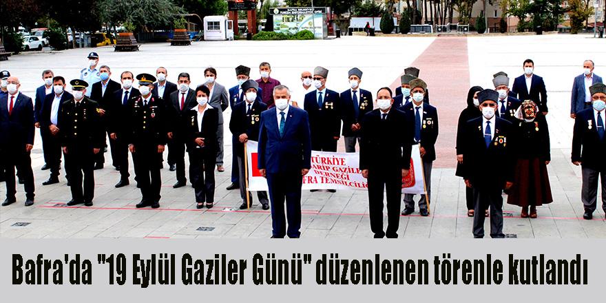 """Bafra'da """"19 Eylül Gaziler Günü"""" düzenlenen törenle kutlandı"""