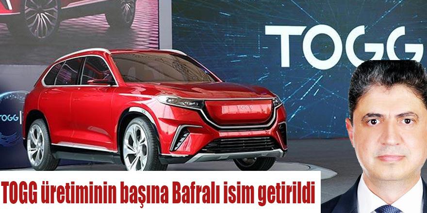 TOGG üretiminin başına Bafralı isim getirildi