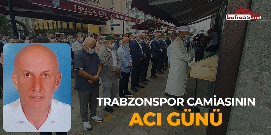 Trabzonspor camiasının acı günü