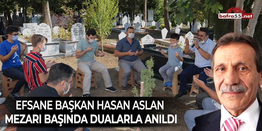 Efsane başkan Hasan Aslan mezarı başında dualarla anıldı