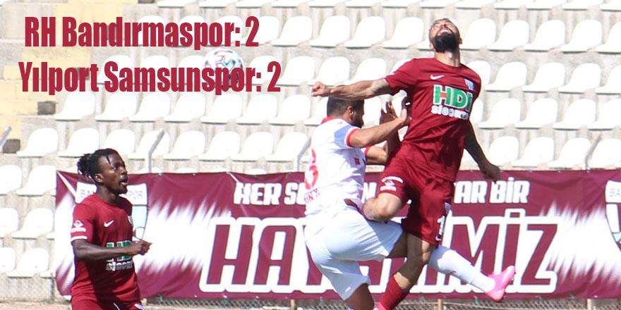 TFF 1. Lig: RH Bandırmaspor: 2 - Yılport Samsunspor: 2