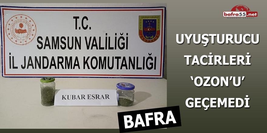 Bafra'da uyuşturucu tacirleri Ozon'u geçemedi