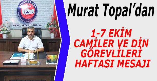 Murat Topal'dan 1-7 Ekim Camiler ve Din Görevlileri mesajı