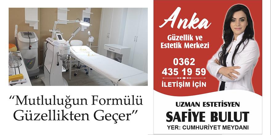 Anka Estetik ve Güzellik Merkezi artık Samsun'da