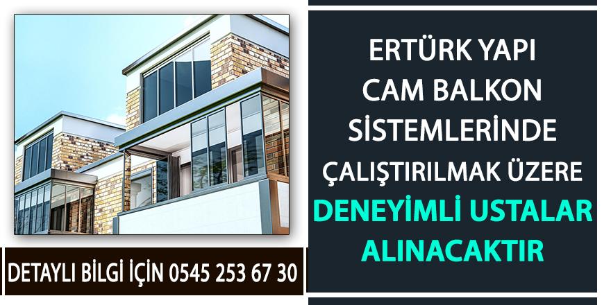 Ertürk Yapı Cam Balkon Sistemleri personel ilanı