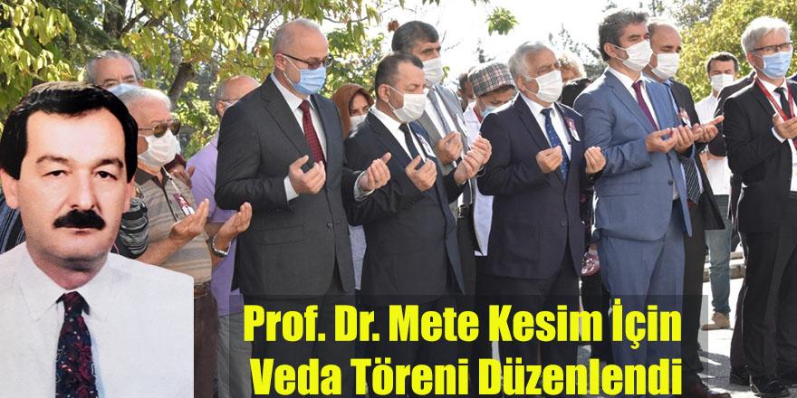 Prof. Dr. Mete Kesim İçin Veda Töreni Düzenlendi