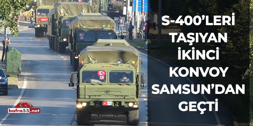 S-400'leri taşıyan ikinci konvoy Samsun'dan geçti