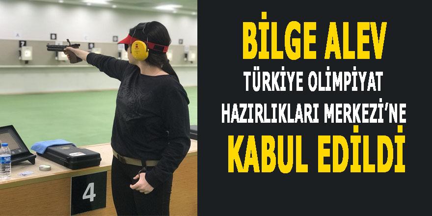 Bilge Alev Türkiye Olimpiyat Hazırlıkları Merkezi'ne kabul edildi