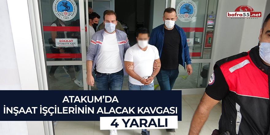 Atakum'da inşaat işçilerinin alacak kavgası: 4 yaralı