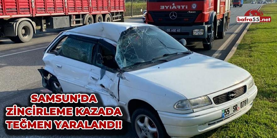 Samsun'da zincirleme kazada teğmen yaralandı!