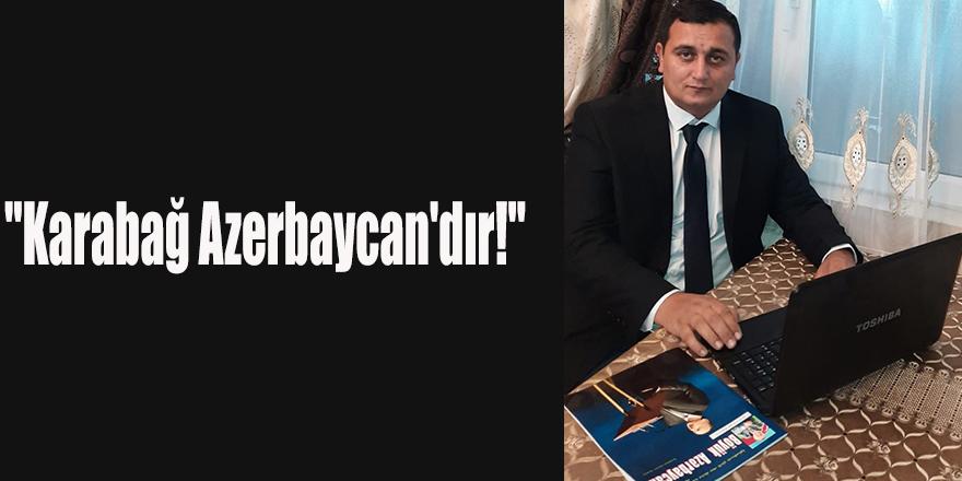 Karabağ Azerbaycan'dır!