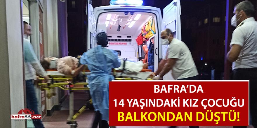 Bafra'da balkondan düşen kız ağır yaralandı