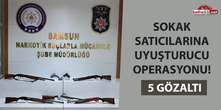 Sokak satıcılarına uyuşturucu operasyonu: 5 gözaltı