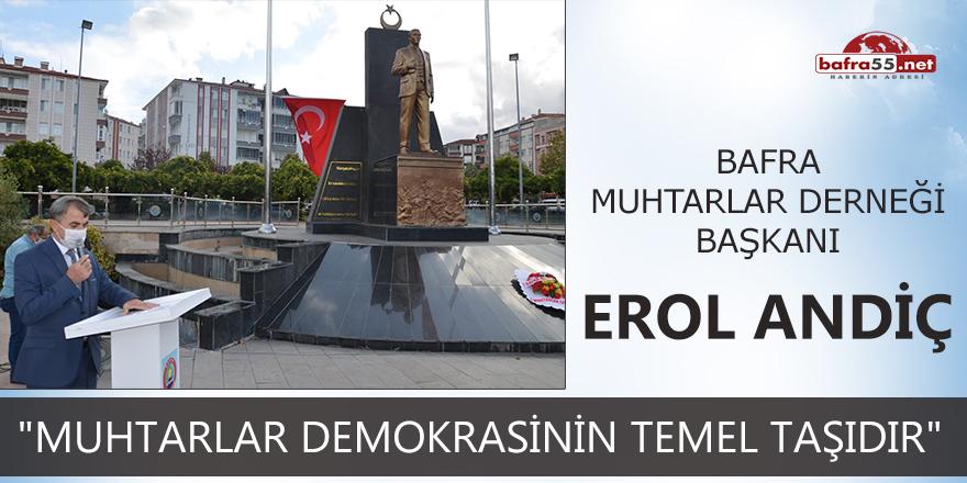 """Başkan Andiç: """"Muhtarlar demokrasinin temel taşıdır"""""""