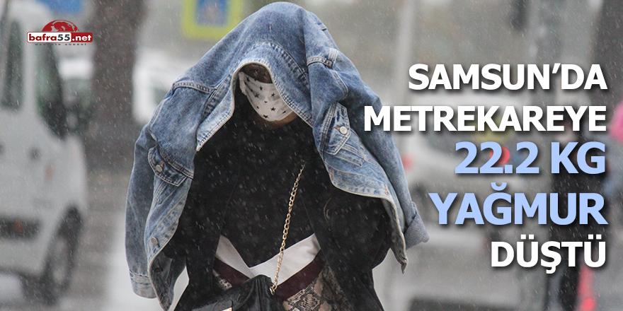 Samsun'da metre kareye 22,2 kg yağmur düştü