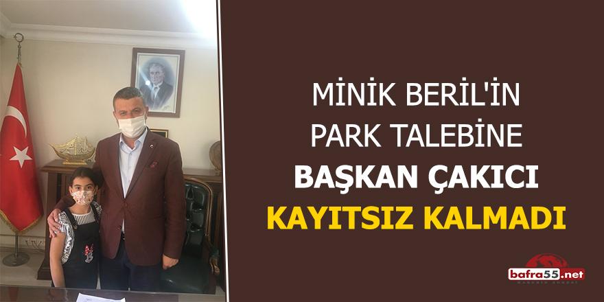 Minik Beril'in park talebine Başkan Çakıcı kayıtsız kalmadı