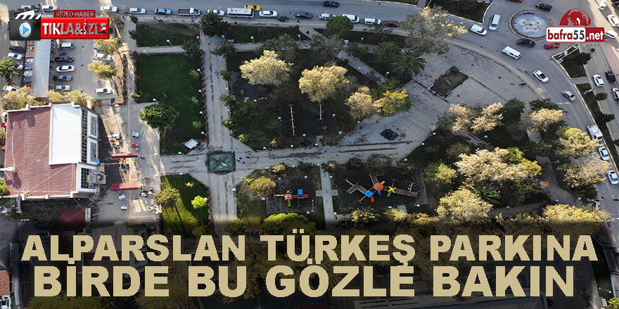 Alparlan Türkeş Parkına Birde Bu Gözle Bakın