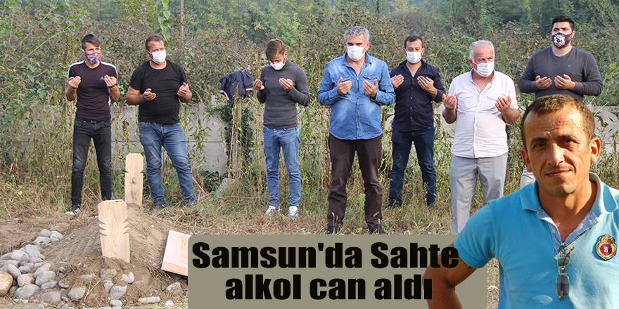 Samsun'da Sahte alkol can aldı
