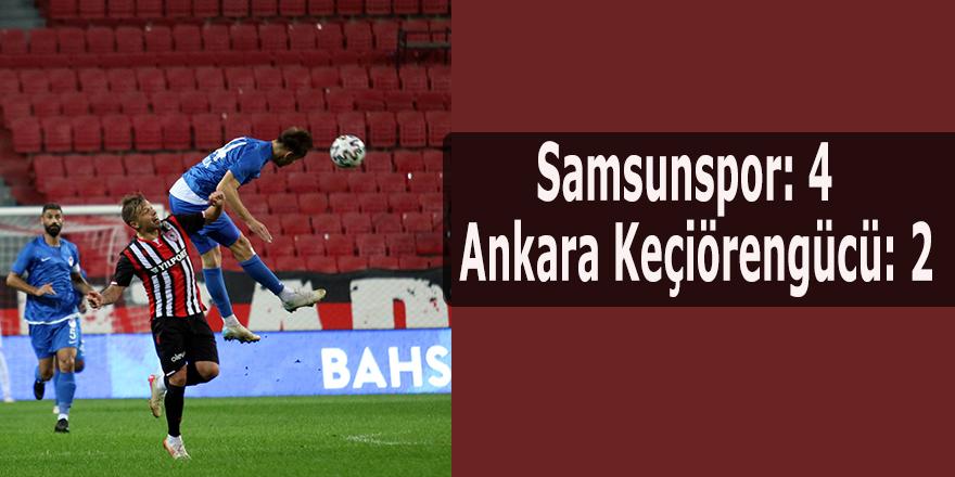 Samsunspor: 4 - Ankara Keçiörengücü: 2