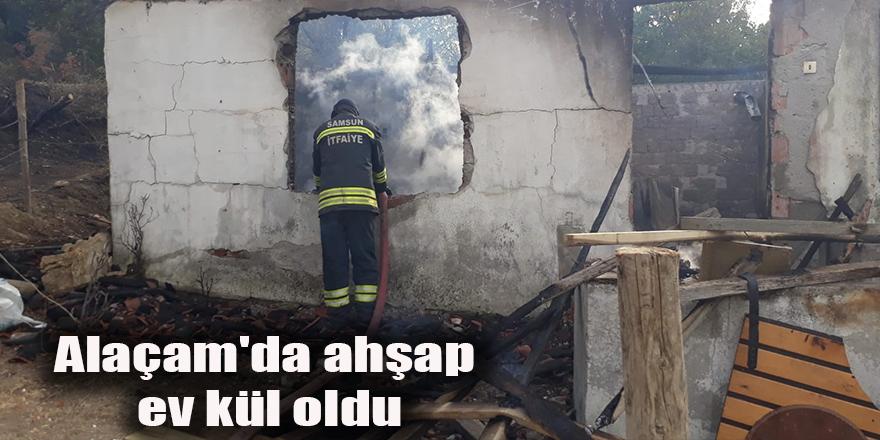 Alaçam'da ahşap ev kül oldu