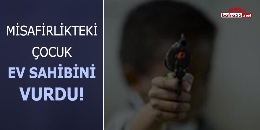 Samsun'da misafirlikteki çocuk ev sahibini vurdu