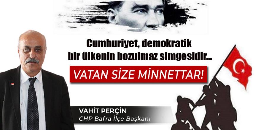 CHP İlçe Başkanı Vahit Perçin Cumhuriyet Bayram Mesajı