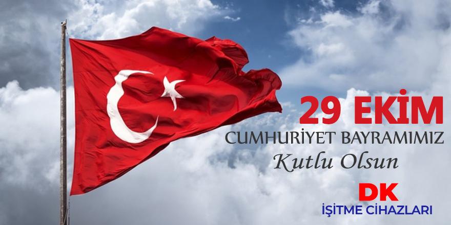 DK İşitme Cihazları Cumhuriyet Bayramı mesajı