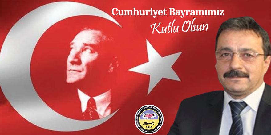 Ahmet Yılmaz'dan Cumhuriyet Bayramı mesajı